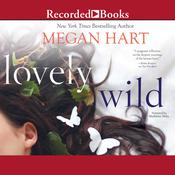 Lovely Wild, by Megan Hart