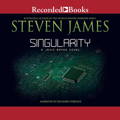 Singularity Audiobook, by Steven James
