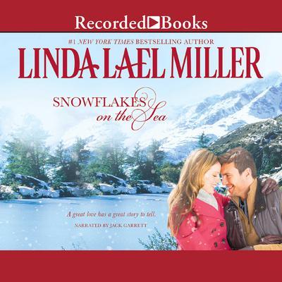 Snowflakes on the Sea Audiobook, by Linda Lael Miller