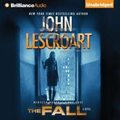 The Fall: A Novel Audiobook, by John Lescroart