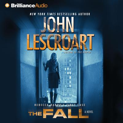 The Fall: A Novel Audiobook, by