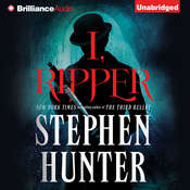I, Ripper, by Stephen Hunter