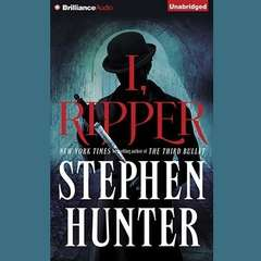 I, Ripper Audiobook, by Stephen Hunter