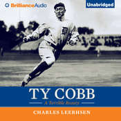 Ty Cobb: A Terrible Beauty, by Charles Leerhsen
