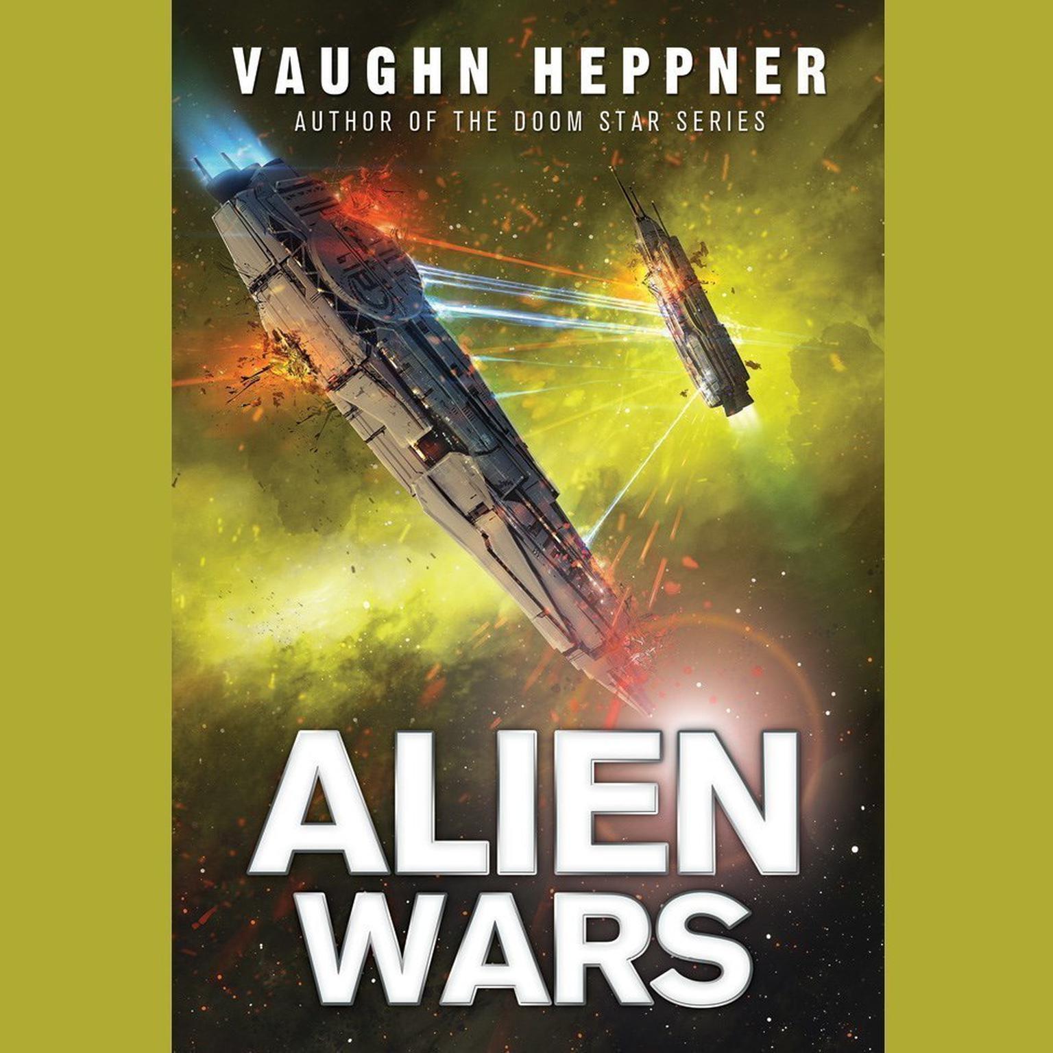 Alien Wars Audiobook, by Vaughn Heppner