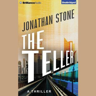 The Teller Audiobook, by Jonathan Stone