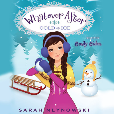 Cold as Ice Audiobook, by Sarah Mlynowski