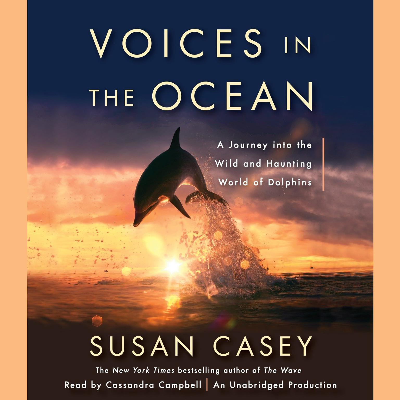 Printable Voices in the Ocean: A Journey into the Wild and Haunting World of Dolphins Audiobook Cover Art