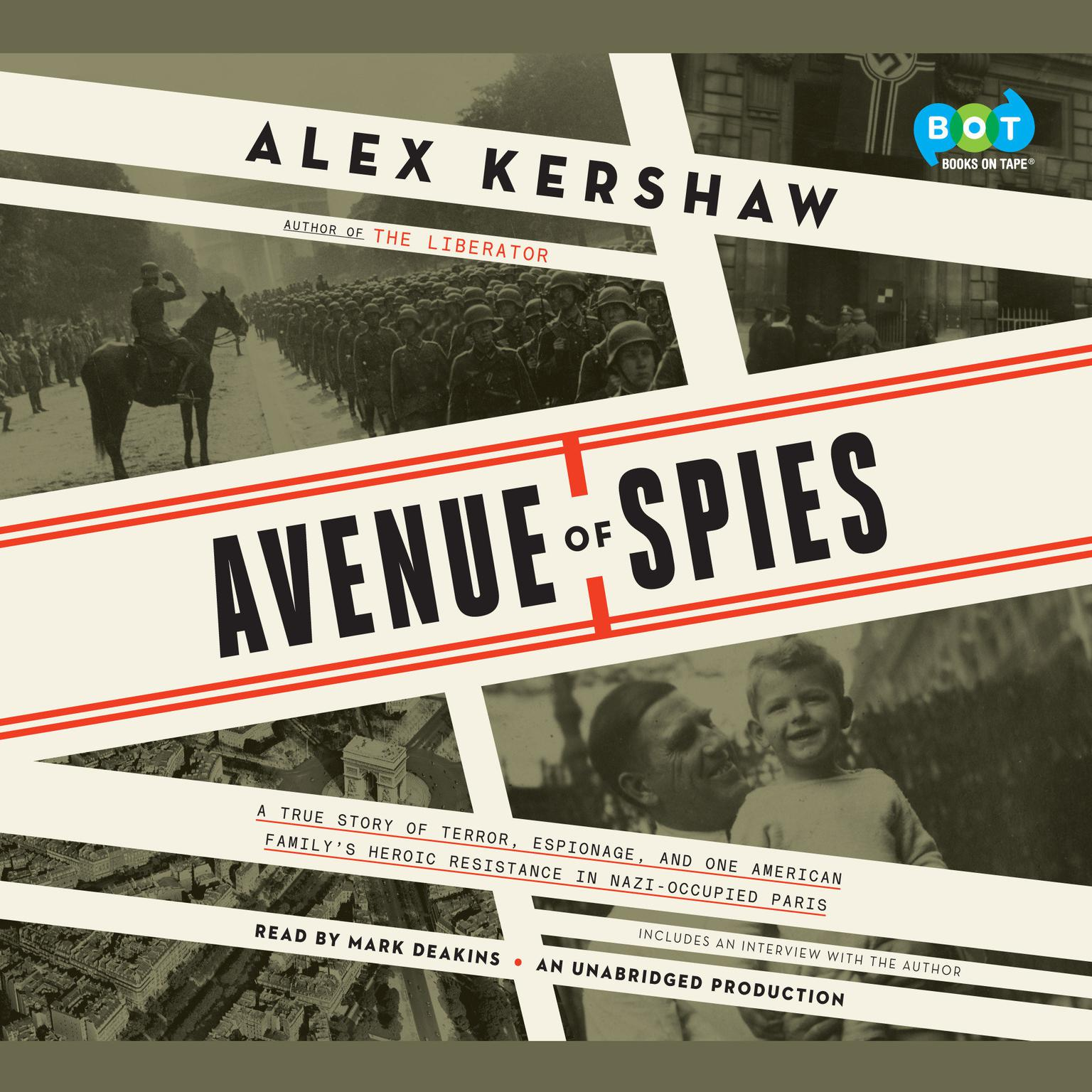 Printable Avenue of Spies: A True Story of Terror, Espionage, and One American Family's Heroic Resistance in Nazi-Occupied Paris Audiobook Cover Art
