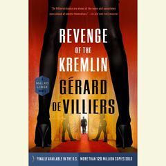 Revenge of the Kremlin Audiobook, by Gérard de Villiers