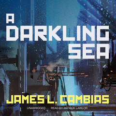 A Darkling Sea Audiobook, by James L. Cambias