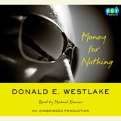 Money For Nothing Audiobook, by Donald E. Westlake