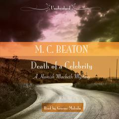 Death of a Celebrity Audiobook, by M. C. Beaton