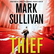 Thief: A Robin Monarch Novel, by Mark Sullivan