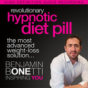 Revolutionary Hypnotic Diet Pill: The Most Advanced Weight-Loss Solution Audiobook, by Benjamin  Bonetti