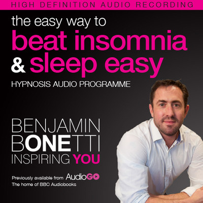 The Easy Way to Beat Insomnia and Sleep Easy with Hypnosis Audiobook, by Benjamin  Bonetti