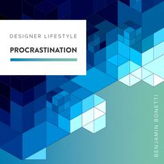 How to Overcome Procrastination with Hypnosis Audiobook, by Benjamin  Bonetti