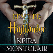Rescued by a Highlander Audiobook, by Keira Montclair