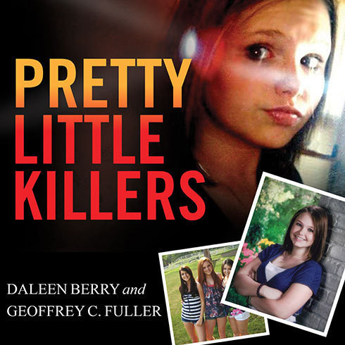 Printable Pretty Little Killers: The Truth Behind the Savage Murder of Skylar Neese Audiobook Cover Art