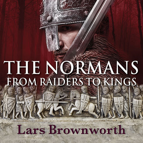 Printable The Normans: From Raiders to Kings Audiobook Cover Art