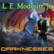 Darknesses, by L. E. Modesitt