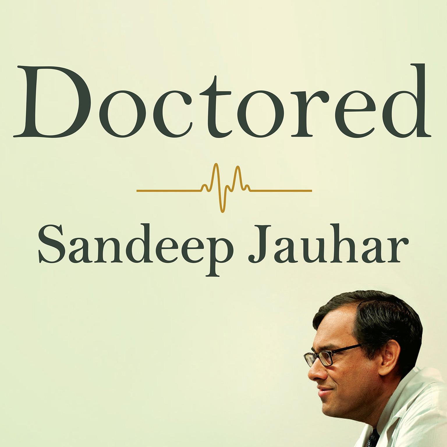 Printable Doctored: The Disillusionment of an American Physician Audiobook Cover Art