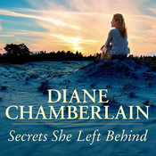 Secrets She Left Behind Audiobook, by Diane Chamberlain