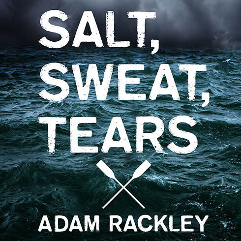 Printable Salt, Sweat, Tears: The Men Who Rowed the Oceans Audiobook Cover Art