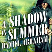 A Shadow in Summer, by Daniel Abraham