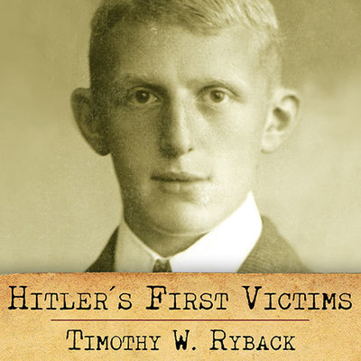 Hitler's First Victims: The Quest for Justice Audiobook, by Timothy W. Ryback