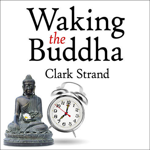 Printable Waking the Buddha: How the Most Dynamic and Empowering Buddhist Movement in History Is Changing Our Concept of Religion Audiobook Cover Art