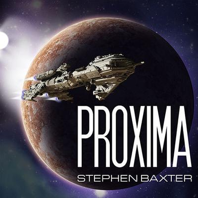Proxima Audiobook, by Stephen Baxter