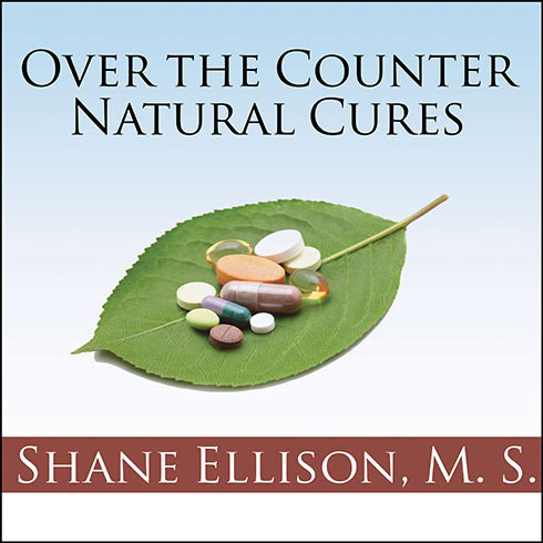Printable Over-the-Counter Natural Cures: Take Charge of Your Health in 30 Days with 10 Lifesaving Supplements for under $10 Audiobook Cover Art