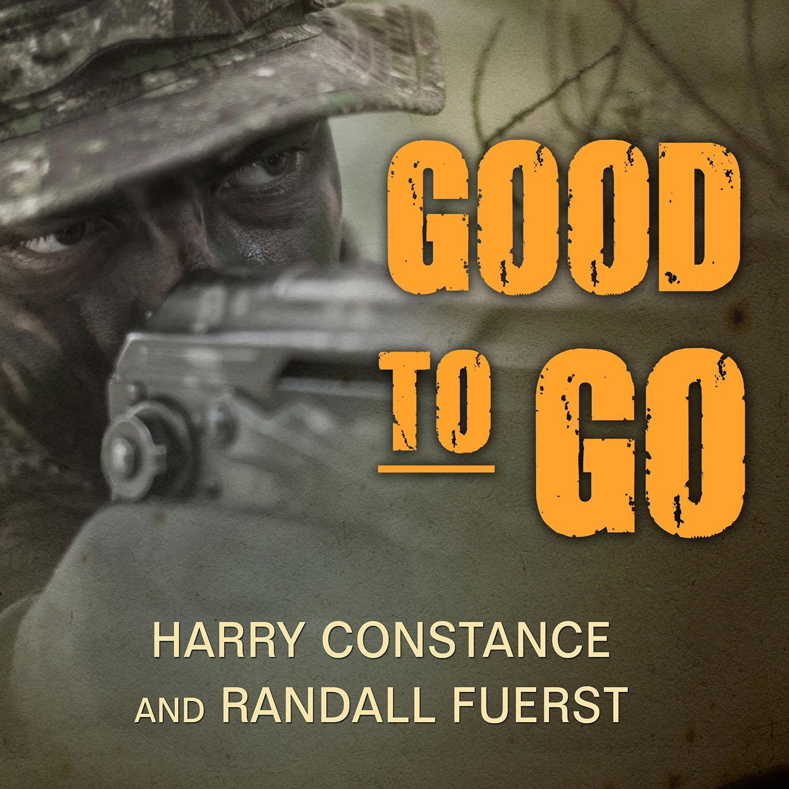 Printable Good to Go: The Life And Times Of A Decorated Member Of The U.S. Navy's Elite Seal Team Two Audiobook Cover Art