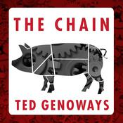 The Chain: Farm, Factory, and the Fate of Our Food Audiobook, by Ted Genoways