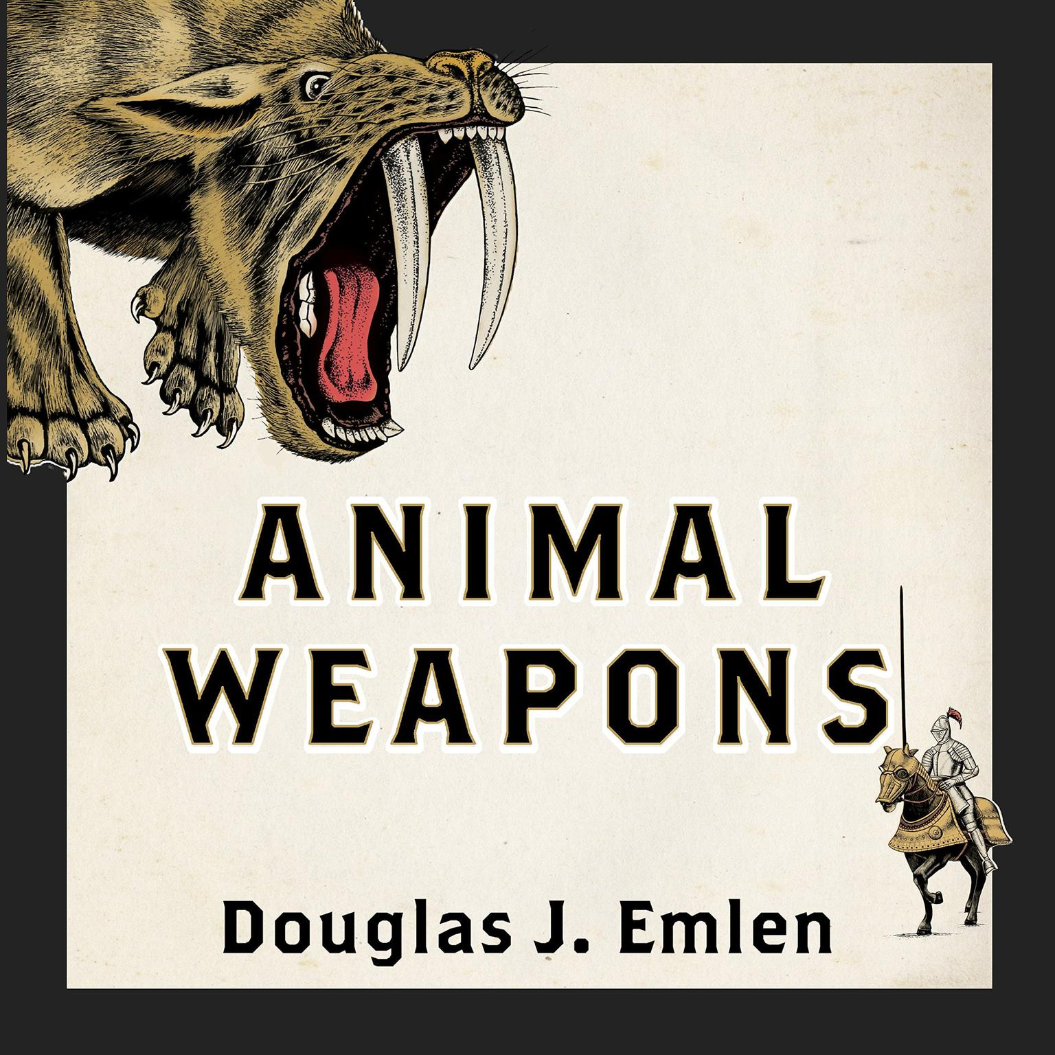 Printable Animal Weapons: The Evolution of Battle Audiobook Cover Art