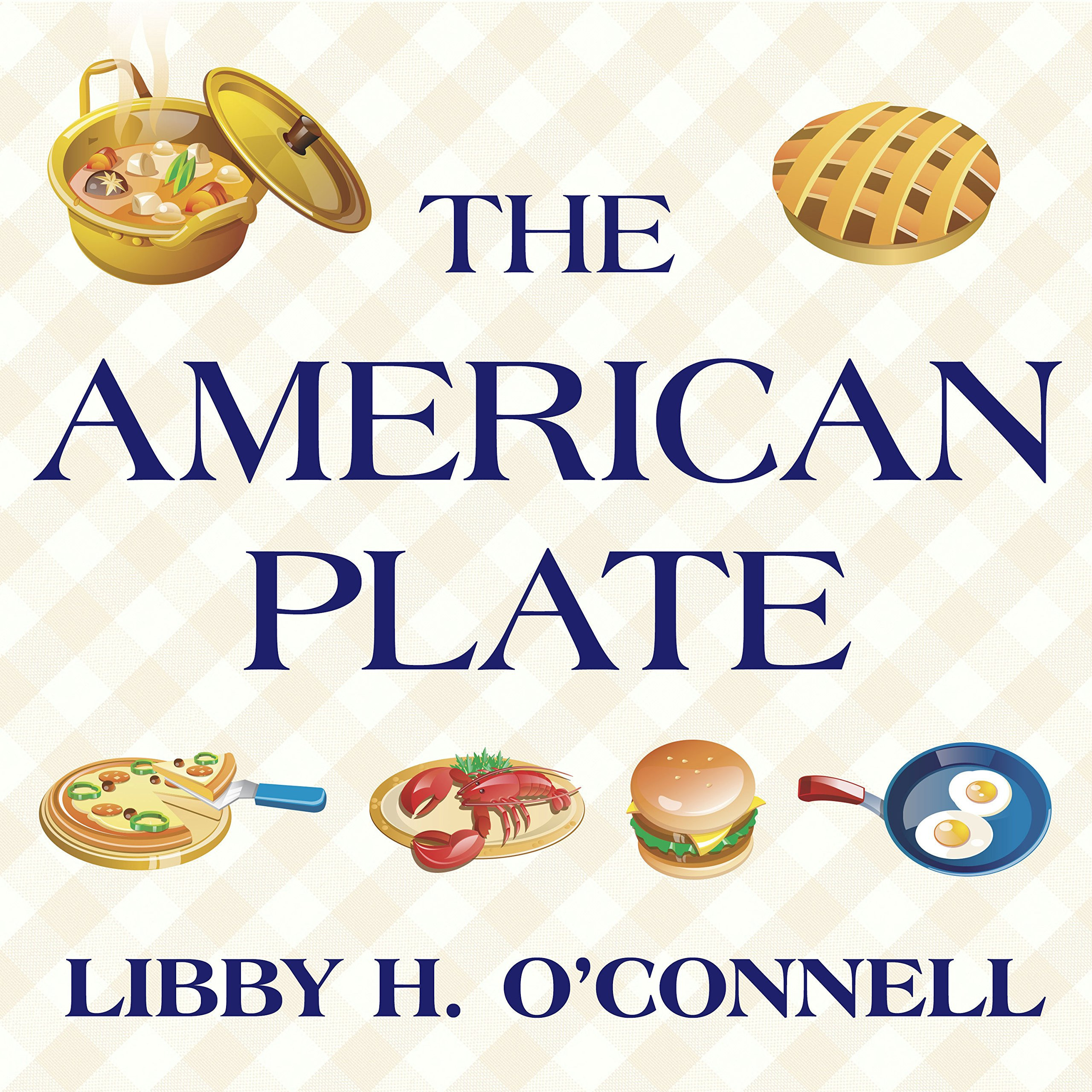 Printable The American Plate: A Culinary History in 100 Bites Audiobook Cover Art