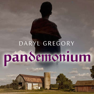 Pandemonium Audiobook, by Daryl Gregory