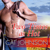 Two Times as Hot Audiobook, by Cat Johnson