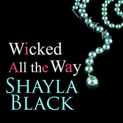 Wicked All the Way, by Shayla Black, Christian Fox