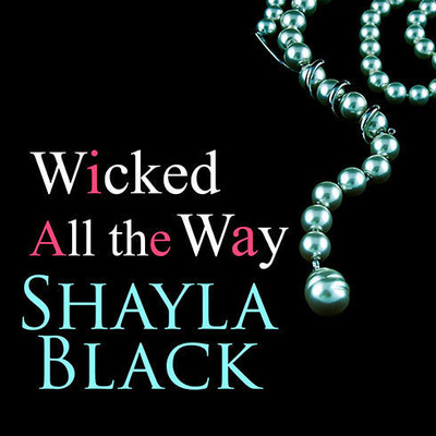 Wicked All the Way Audiobook, by