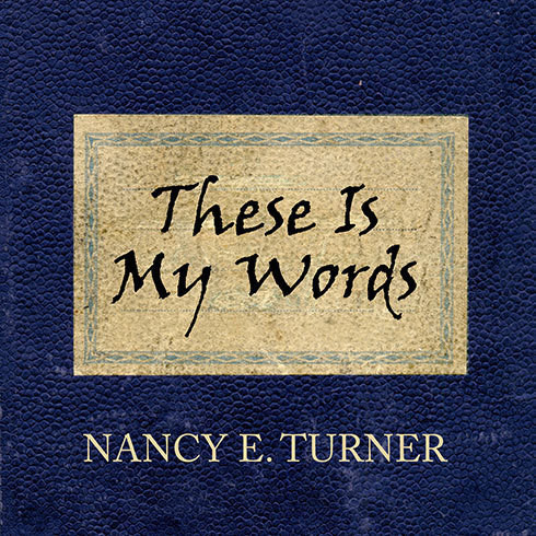 Printable These Is My Words: The Diary of Sarah Agnes Prine, 1881-1901 Audiobook Cover Art