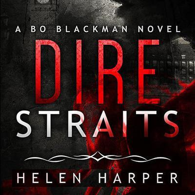 Dire Straits Audiobook, by Helen Harper
