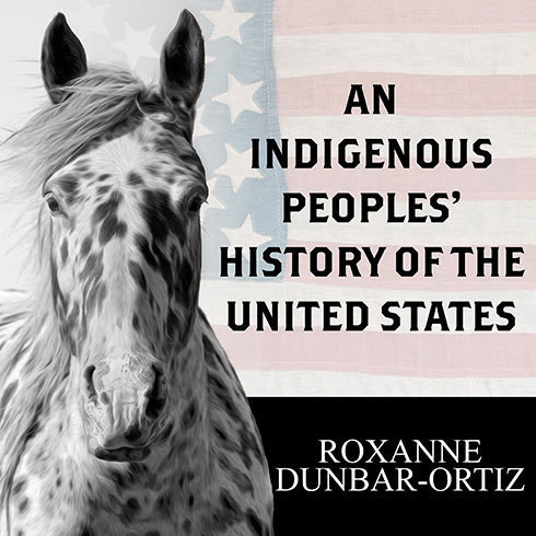 Printable An Indigenous Peoples' History of the United States Audiobook Cover Art