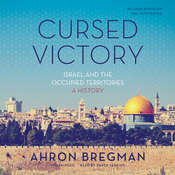 Cursed Victory: Israel and the Occupied Territories; A History, by Ahron Bregman
