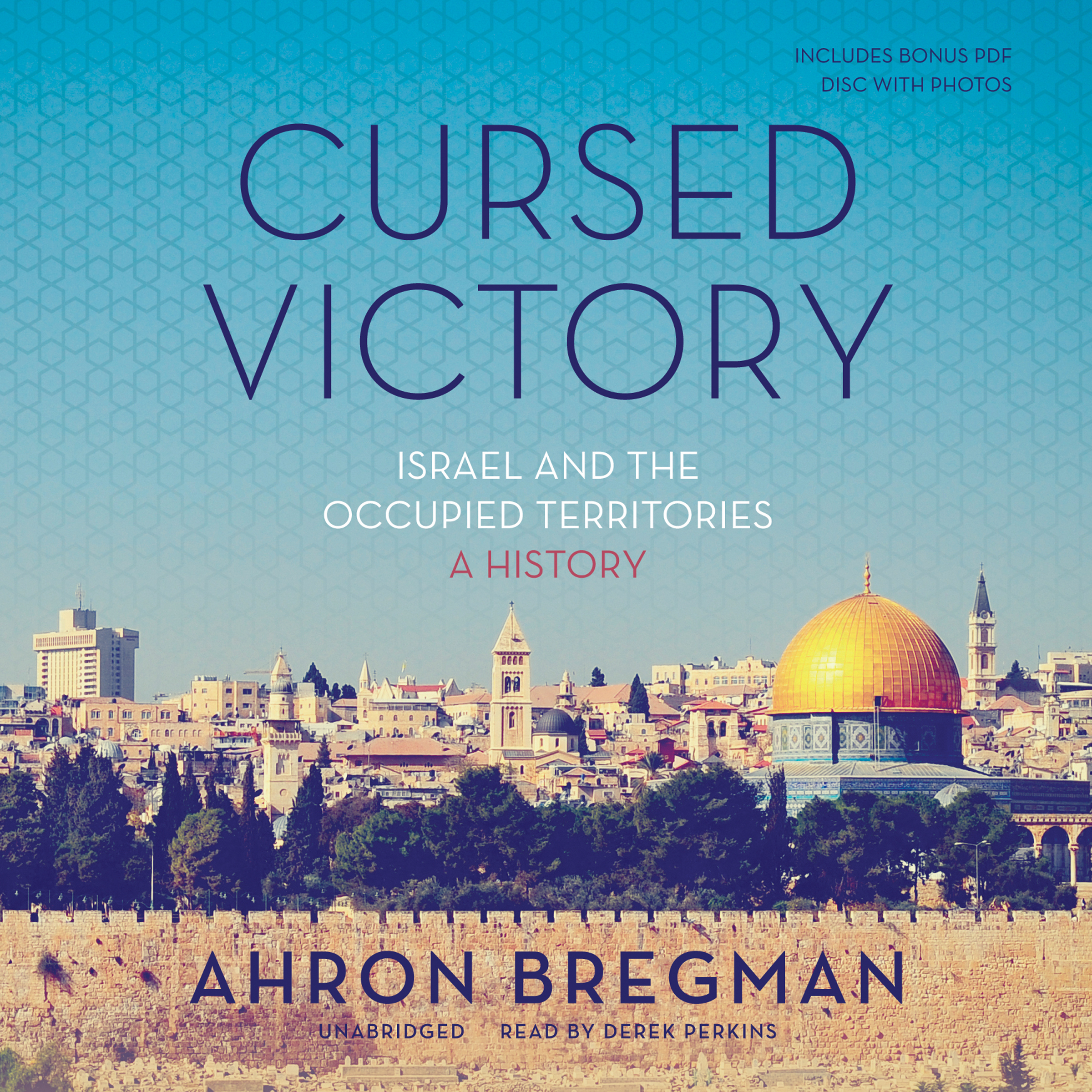 Printable Cursed Victory: Israel and the Occupied Territories; A History Audiobook Cover Art