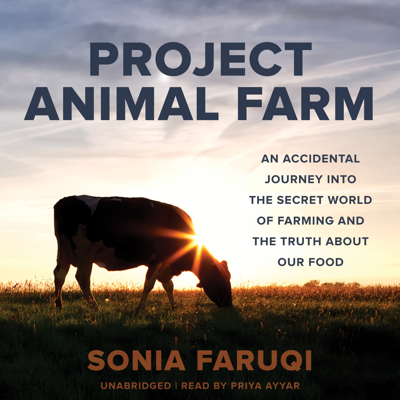 Printable Project Animal Farm: An Accidental Journey into the Secret World of Farming and the Truth about Our Food Audiobook Cover Art