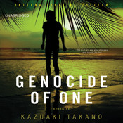 Genocide of One: A Thriller, by Kazuaki Takano