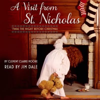 A Visit from St. Nicholas: Twas the Night Before Christmas Audiobook, by Clement C. Moore