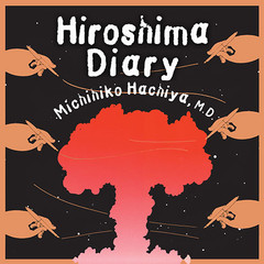 Hiroshima Diary: The Journal of a Japanese Physician, August 6-September 30, 1945 Audiobook, by Michihiko Hachiya